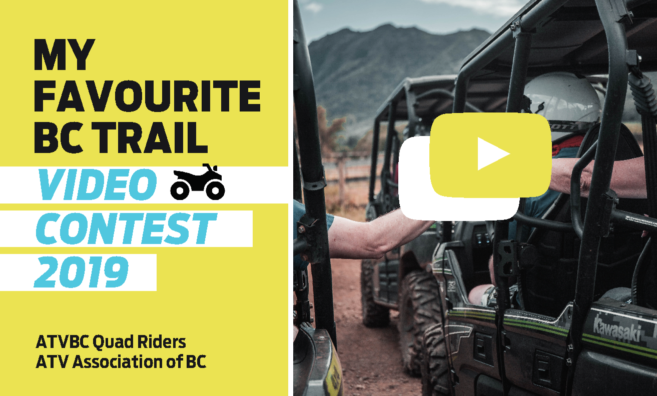 ATVers have until July 31, 2019, to upload videos of their favourite destinations to ride in B.C.